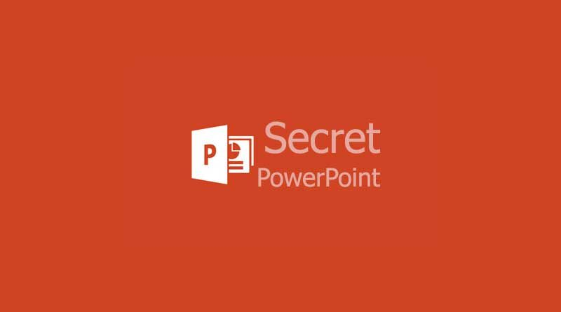 Secret PowerPoint